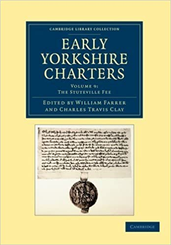 Book Early Yorkshire Charters: Volume 9, The Stuteville Fee (Cambridge Library Collection - Medieval History) (2013-03-21)
