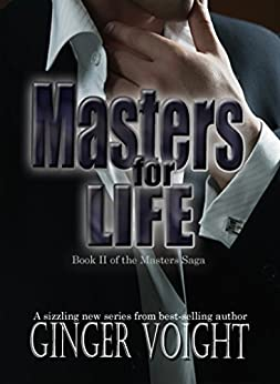 Masters for Life (Masters Saga Book 2) by [Voight, Ginger]