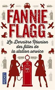 La dernière réunion des filles de la station service par Flagg