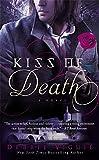 download ebook kiss of death: a novel (the kiss trilogy) pdf epub