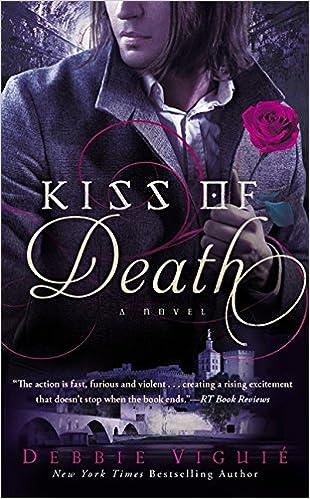 Kiss of Death: A Novel (The Kiss Trilogy): Debbie Viguie