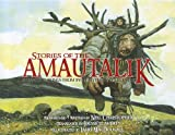 Stories of the Amautalik, Neil Christopher and Louise Flaherty, 0978218639