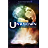 Unknown: A Science Fiction and Fantasy Anthology (Hidden Worlds Book 1)