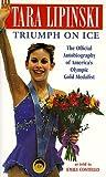 Tara Lipinski: Triumph on Ice by Tara Lipinski (1998-09-08)