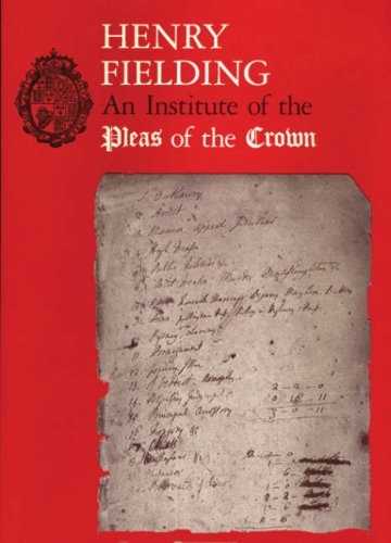 Henry Fielding: An Institute of Pleas of the Crown. An Exhibition of the Hyde Collection at the Houghton Library, 1987 (Houghton Library Publications) Hugh Amory