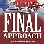 Final Approach | Rachel Brady