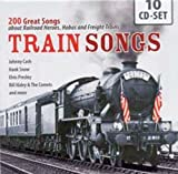 Music : Train Songs: 200 Great Songs about Railroad Heroes, Hobos and Freight Trains