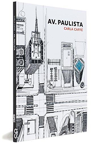 Av. Paulista - Coleção Ópera Urbana