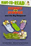 Henry and Mudge and the Big Sleepover, Cynthia Rylant, 0689834519