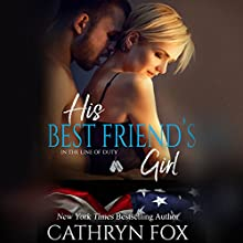 His Best Friend's Girl Audiobook by Cathryn Fox Narrated by Holly Chandler