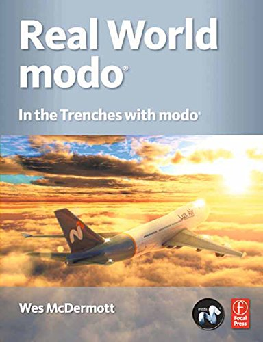 Download Real World Modo: The Authorized Guide: In the Trenches with Modo Pdf