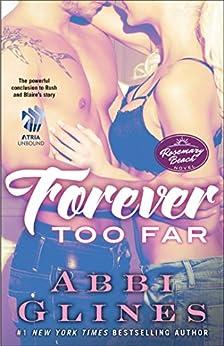 Forever Too Far: A Rosemary Beach Novel (The Rosemary Beach Series Book 3) by [Glines, Abbi]