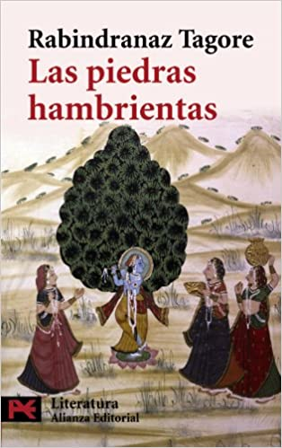 Las piedras hambrientas El libro de bolsillo - Literatura: Amazon.es: Tagore, Rabindranaz, Camprubí Aymar, Zenobia, Jiménez, Juan Ramón: Libros