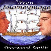 Wren Journeymage | Sherwood Smith