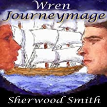 Wren Journeymage Audiobook by Sherwood Smith Narrated by Andi Ackerman