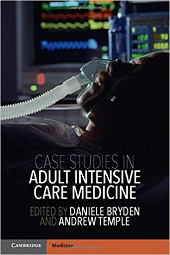 Case Studies in Adult Intensive Care Medicine: Daniele