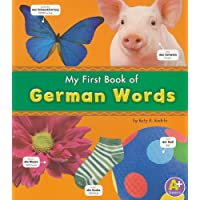My First Book of German Words (Bilingual Picture Dictionaries) (English and German Edition)