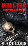 Well Fed (Mountain Man Book 4)