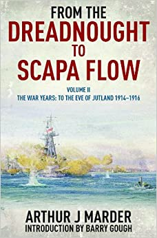 Book From the Dreadnought to Scapa Flow: Vol. 2: To the Eve of Jutland