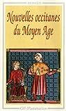 Nouvelles occitanes du Moyen Age par Huchet