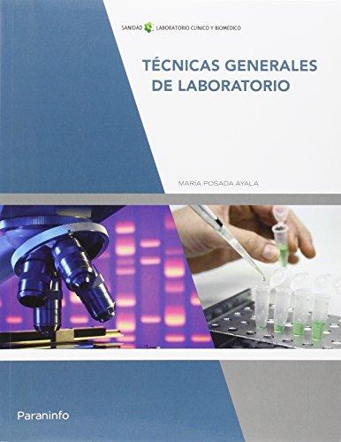 Descargar Libro Técnicas Generales De Laboratorio MarÍa Posada Ayala