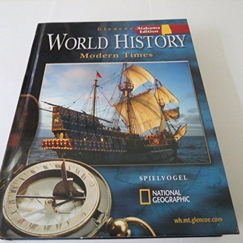 Glencoe World History: Modern Times, Alabama Edition