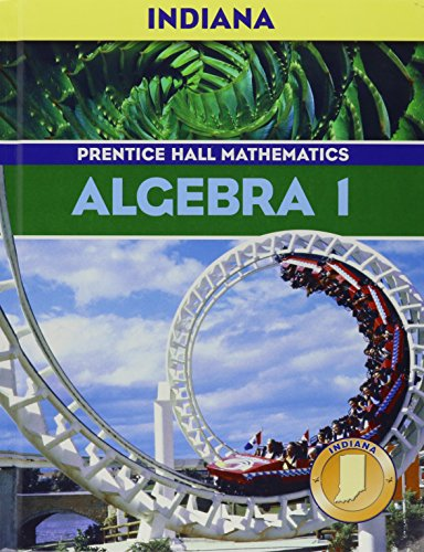 Algebra 1: Indiana Edition (Prentice-hall Mathematics)