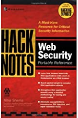 HackNotes(tm) Web Security Pocket Reference by Mike Shema (2003-06-30) Paperback