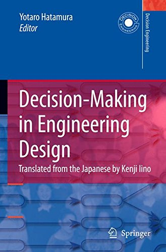 Decision-Making in Engineering Design: Theory and Practice (Decision Engineering)