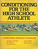 Conditioning for the High School Athelete, Allan M. Levy and Allan Webb, 0809273373