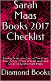download ebook sarah maas books 2017 checklist: reading order of a court of thorns and roses series, throne of glass series and list of all sarah j. maas books pdf epub