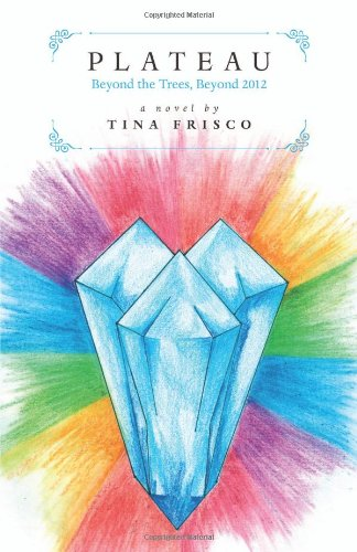 Book: Plateau by Tina Frisco