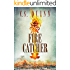 Fire Catcher (The Thief Taker Series Book 2)