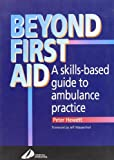 Beyond First Aid 9780443045790
