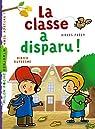 La classe a disparu ! par Dufresne