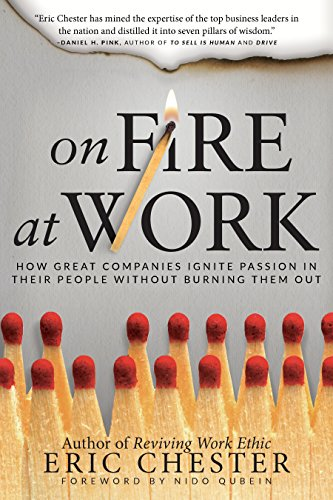 Amazon on fire at work how great companies ignite passion in on fire at work how great companies ignite passion in their people without burning them fandeluxe Gallery