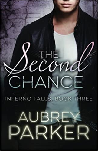 Book The Second Chance: Volume 3 (Inferno Falls)