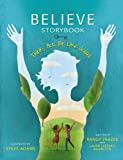 1: Believe Storybook: Think, Act, Be Like Jesus