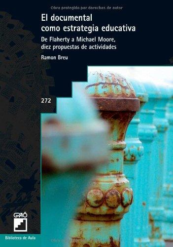 Descargar Libro El Documental Como Estrategia Educativa: 272 Ramon Breu Pañella