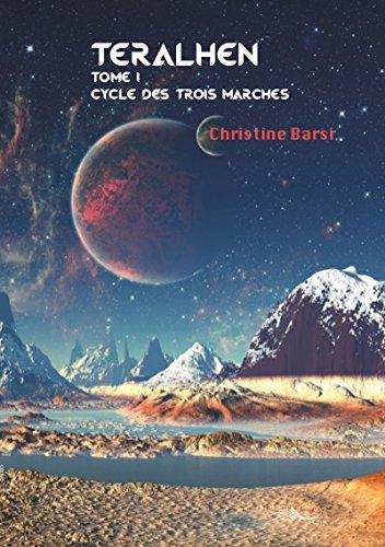 Teralhen: Une épopée de science-fiction (Cycle des trois marches t. 1) (French Edition)