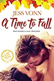 A Time to Fall (Love by the Seasons Book 1)