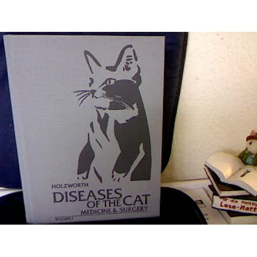 Diseases of the Cat: Medicine and Surgery Jean Holzworth