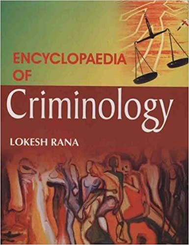 Encyclopaedia of Criminology: Lokesh Rana: 9788126129294: Amazon.com: Books
