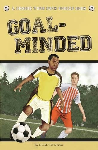 Goal-Minded: A Choose Your Path Soccer Book (Choose to Win) pdf