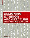 DESIGNING INTERIOR ARCHITECTURE (LEYDECKER)