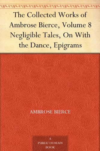 the life and works of ambrose gwinnett bierce Essay on cynicism in works of ambrose bierce  show us how death can enlighten us about life  bierce the man and the snake ambrose gwinnett bierce (june 24 .