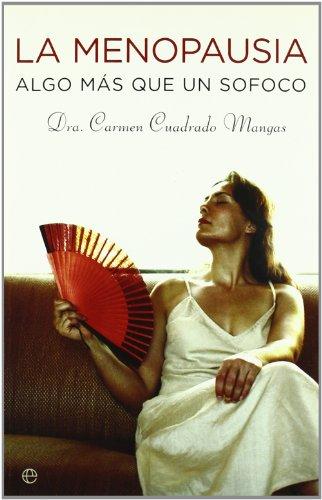 Descargar Libro Menopausia, La - Algo Mas Que Un Sofoco ) Carmen Cuadrado Mangas