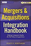 img - for Mergers & Acquisitions Integration Handbook, + Website: Helping Companies Realize The Full Value of Acquisitions by Scott C. Whitaker (2012-07-10) book / textbook / text book