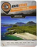 Vancouver Island Backroad Mapbook (Backroad Mapbook. Vancouver, Coast & Mountains)