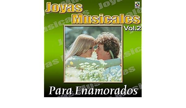 Joyas Musicales, Vol. 2 Para Enamorados by Various artists on Amazon Music - Amazon.com